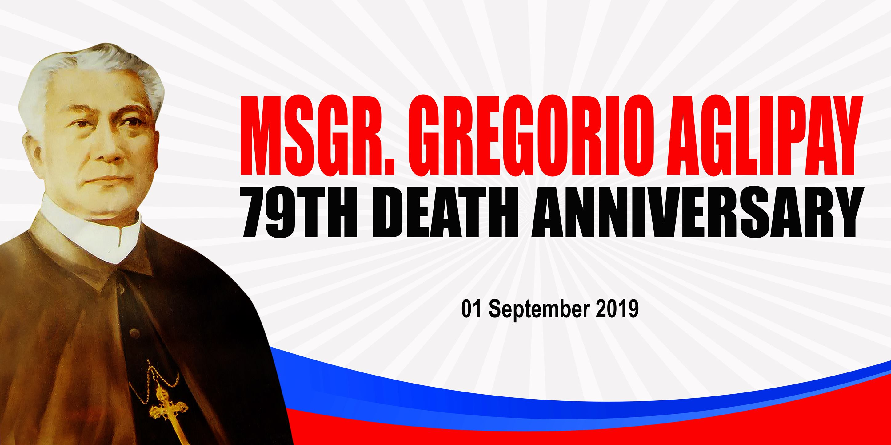 79th Death Anniversary of Msgr. Gregorio Labayan Aglipay